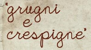 """""""Grugni e Crespigne"""" –  6/13 marzo 2016"""